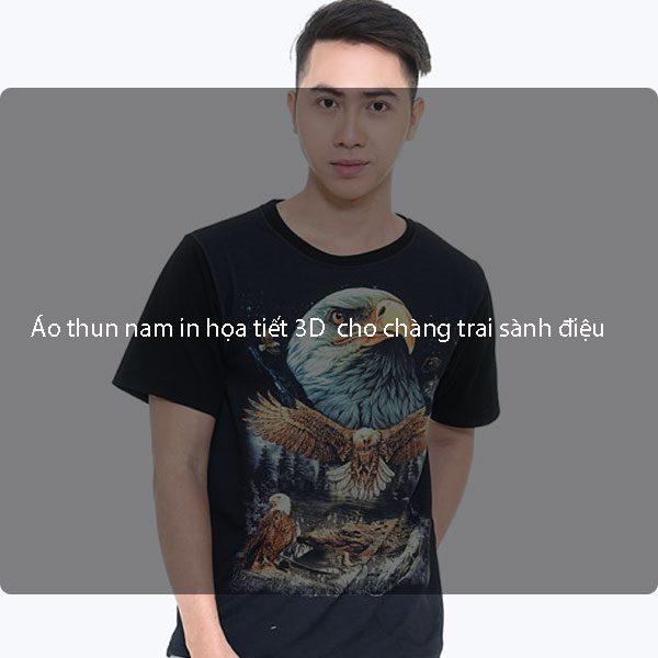 Áo thun nam in họa tiết 3D nổi bật cho chàng trai sành điệu