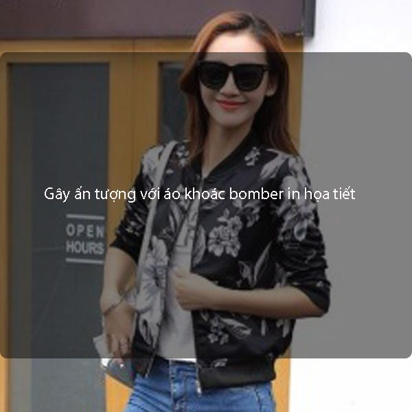 Gây ấn tượng với áo khoác bomber in họa tiết