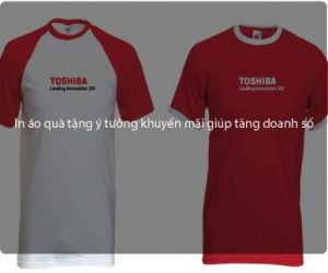 In áo quà tặng ý tưởng khuyến mãi giúp tăng doanh số