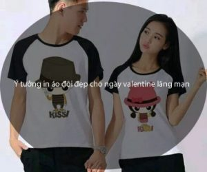 Ý tưởng in áo đôi đẹp cho ngày valentine lãng mạn